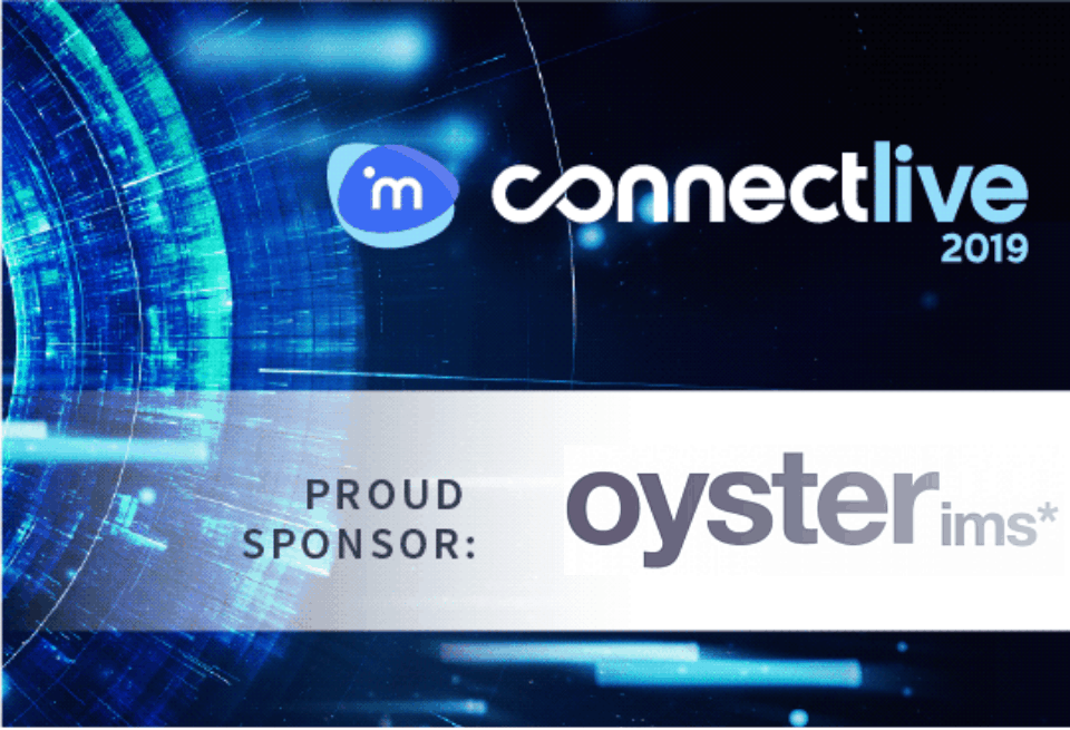 ConnectLive 2019- Oyster IMS